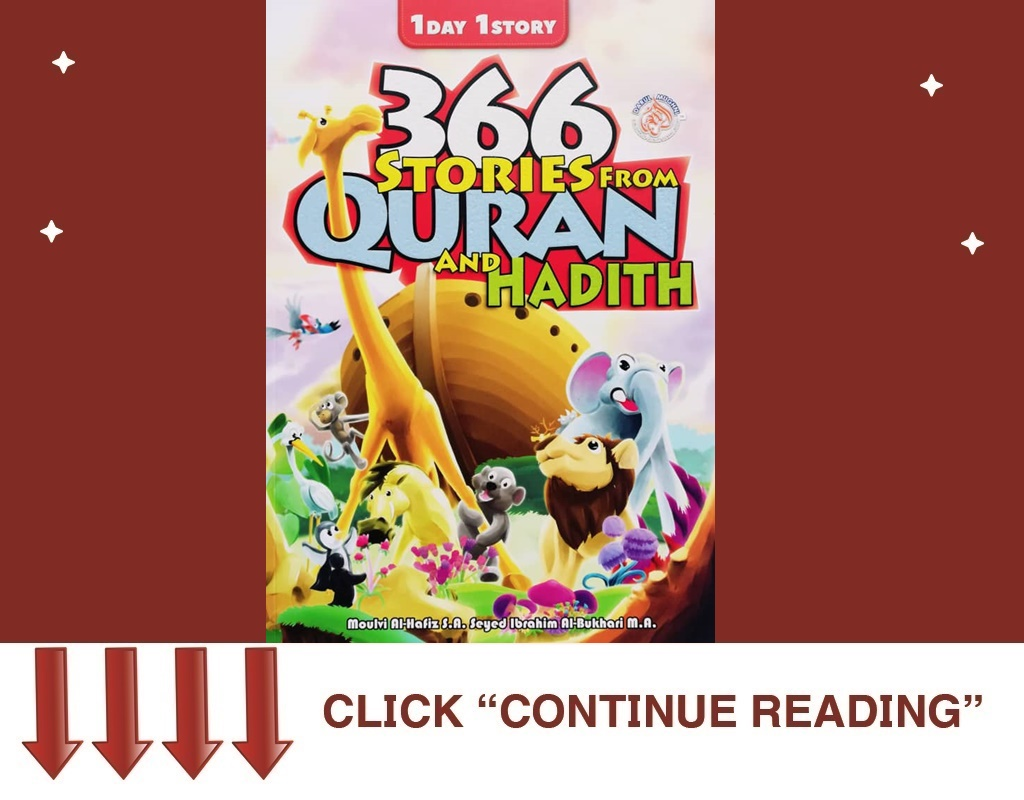 366 STORIES FROM QURAN AND HADITH
