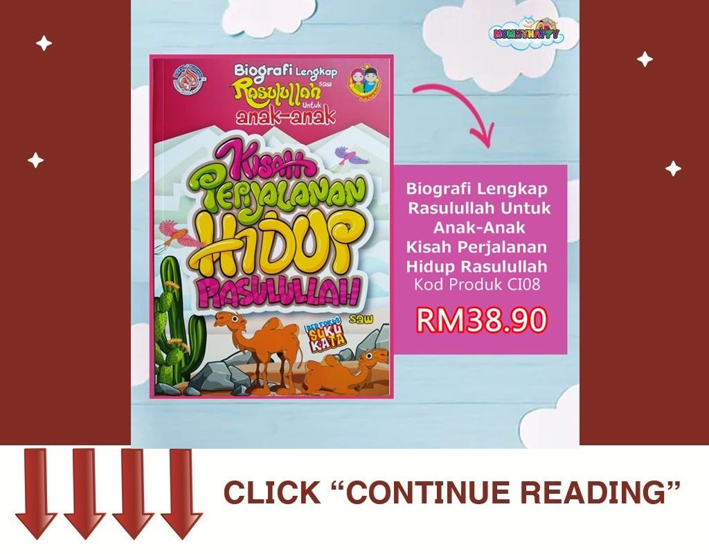 Biografi Lengkap Rasulullah Untuk Anak-Anak Kisah Perjalanan Hidup Rasulullah