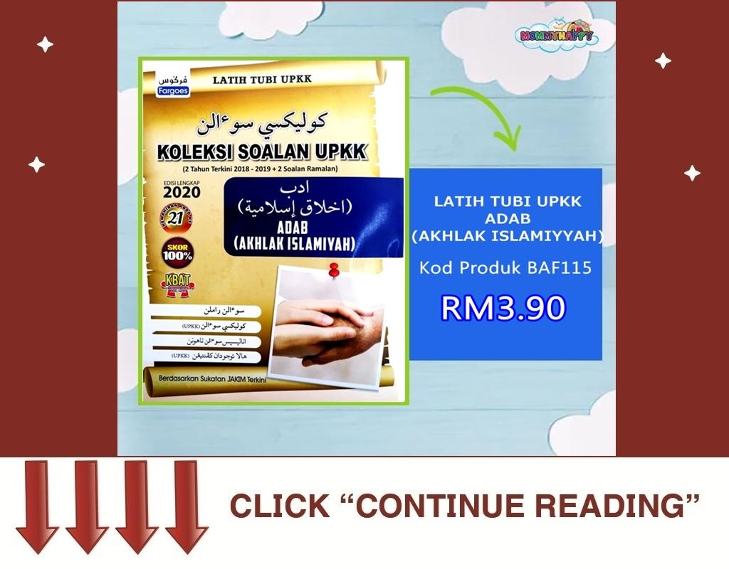 UPK06-LATIH TUBI UPKK ADAB (AKHLAK ISLAMIYYAH)