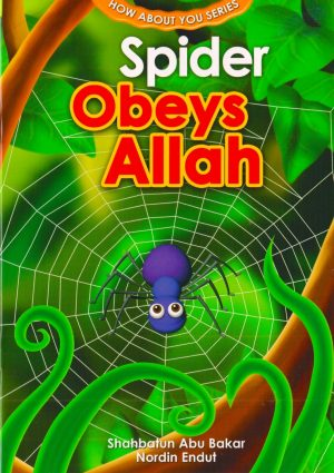 SPIDER OBEYS ALLAH 1